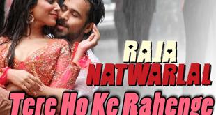 Tere Hoke Rahenge Song (Raja Natwarlal ) Sinhala Subtitles