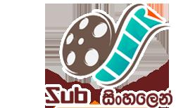 SubSinhalen | Sinhala Subtitles | සිංහලෙන් උපසිරැසි